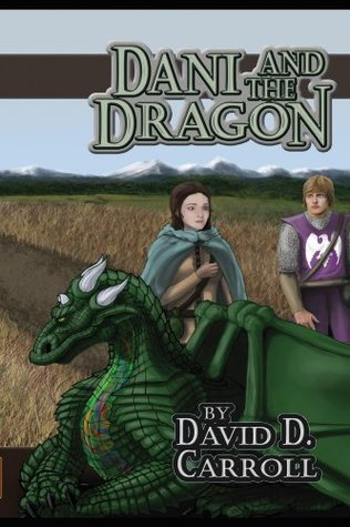 Dani and the Dragon  by  David D. Carroll