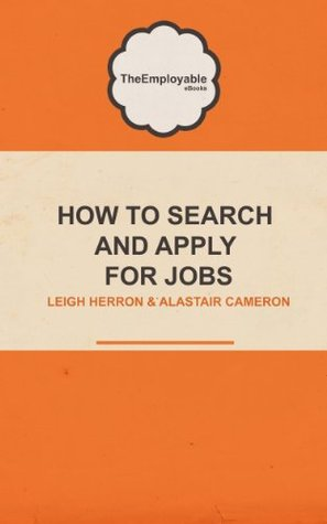 How to Search and Apply for Jobs Alastair Cameron
