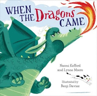 When the Dragons Came Lynne Moore