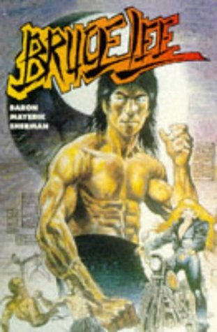 Bruce Lee  by  Mike Baron