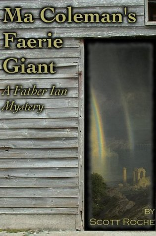 Ma Colemans Faerie Giant Scott Roche
