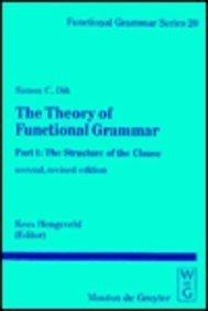 The Theory of Functional Grammar Simon C. Dik