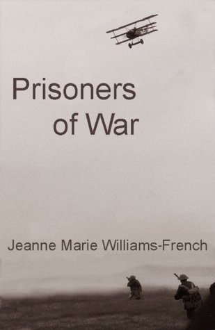 Prisoners of War  by  Jeanne Marie Williams-French