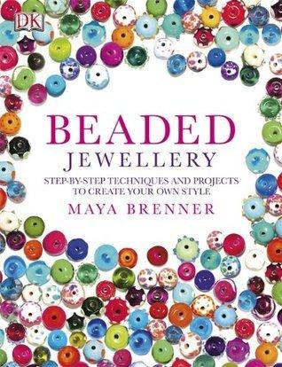 Beaded Jewellery  by  Maya Brenner