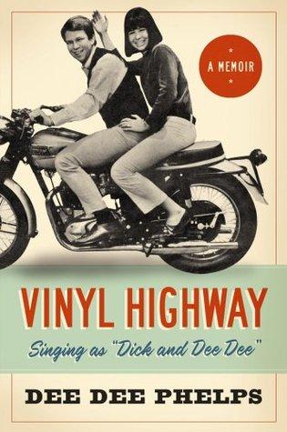 Vinyl Highway  by  Dee Dee Phelps