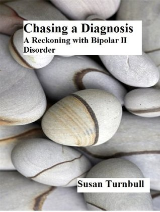 Chasing a Diagnosis Susan Turnbull