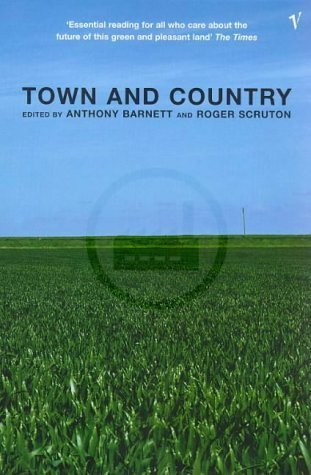 Town and Country  by  Roger Scruton