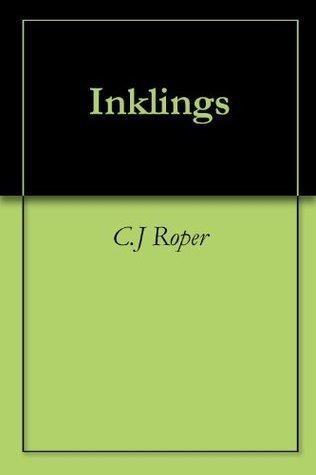 Inklings  by  C.J. Roper