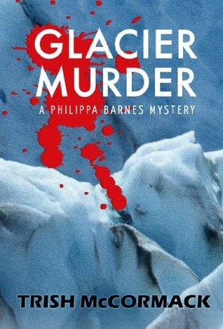 Glacier Murder Trish McCormack