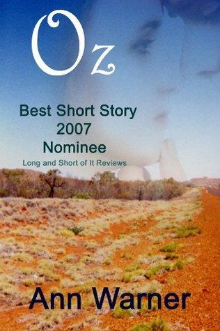 Oz - A Short Story  by  Ann Warner