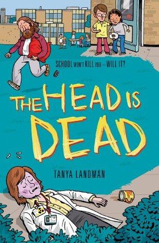 The Head Is Dead  by  Tanya Landman