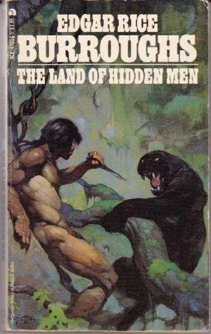 Land Of Hidden Men  by  Edgar Rice Burroughs
