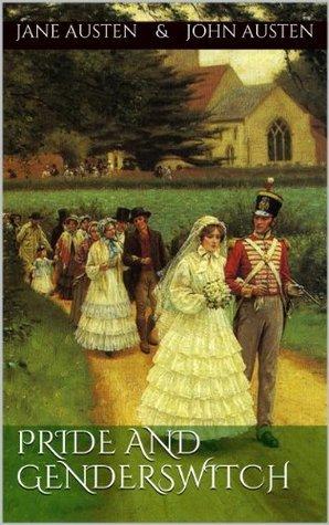 Pride and Genderswitch  by  Jane Austen