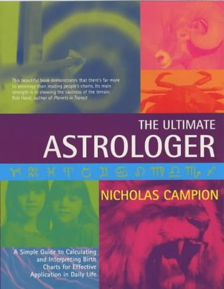The Ultimate Astrologer Nicholas Campion