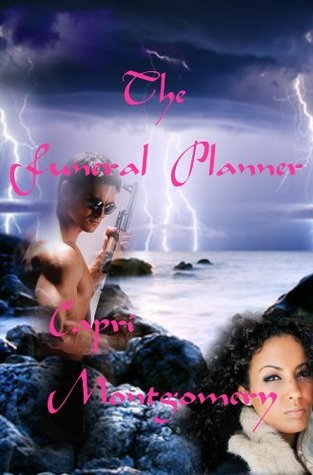 The Funeral Planner  by  Capri Montgomery