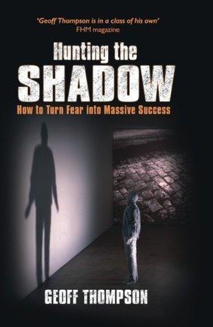Hunting the Shadow Geoff Thompson