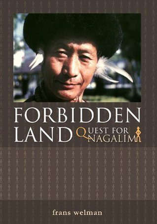 Forbidden Land - The Quest for Nagalim  by  Frans Welman