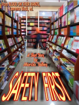 Safety First Marcia Talley