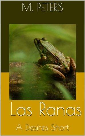 Las Ranas  by  M. Peters