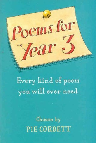 Poems for Year 3  by  Pie Corbett