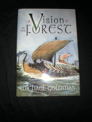 Vision In The Forest  by  Michael Goldman