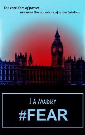 #Fear J.A. Maidley