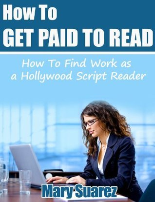 How to Get Paid to Read  by  Mary Suarez