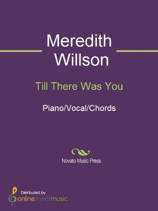 Till There Was You Meredith Willson