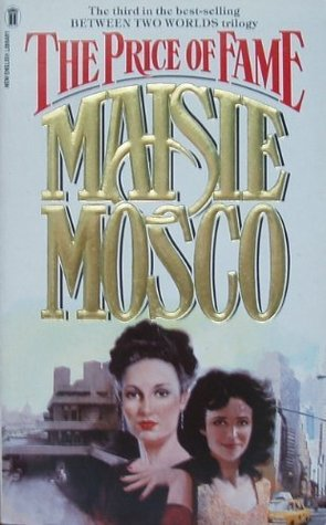 The Price Of Fame Maisie Mosco