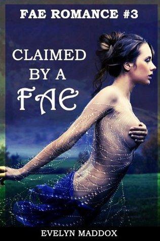 Claimed a Fae by Evelyn Maddox