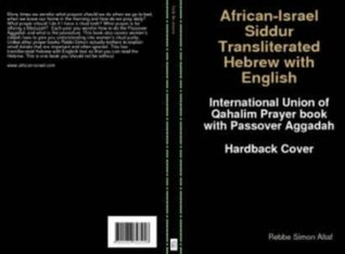 African-Israel Siddur transliterated Hebrew with English Rebbe Simon Altaf