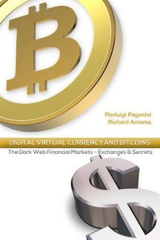 Digital Virtual Currency and Bitcoin Pierluigi Paganini