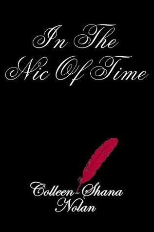 In the Nic of Time Colleen-Shana Nolan