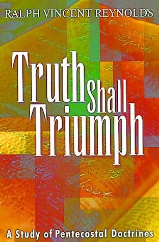 Truth Shall Triumph  by  Ralph Vincent Reynolds