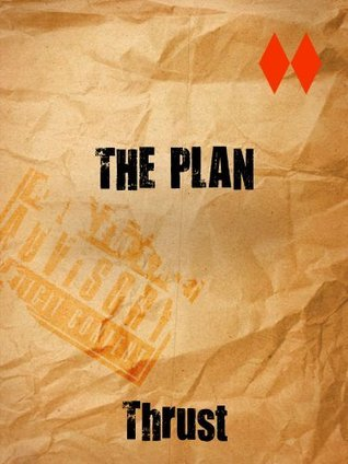 The Plan  by  Thrust