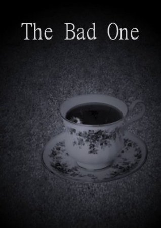 The Bad One  by  Rhia jONES