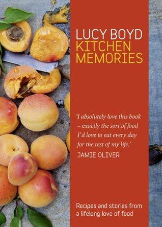 Kitchen Memories Lucy Boyd