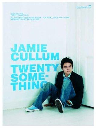 Twentysomething: (Piano, Vocal, Guitar)  by  Jamie Cullum