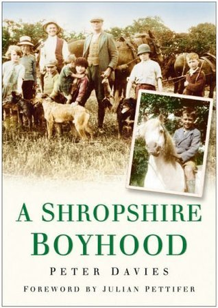 A Shropshire Boyhood  by  Peter Davies