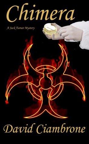 Chimera (A Jack Turner Mystery (Book One))  by  David Ciambrone