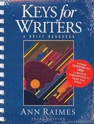 Keys for Writers: A Brief Handbook  by  Ann Raimes