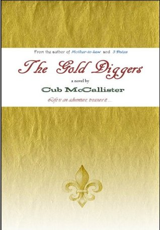 The Gold Diggers  by  Cub McCallister