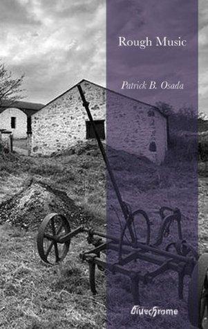 Rough Music  by  Patrick B. Osada