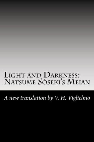 Light and Darkness  by  Natsume Sōseki