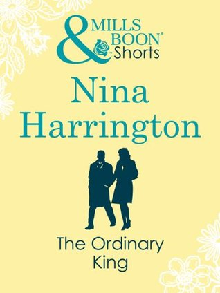 The Ordinary King  by  Nina Harrington