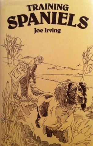 Training Spaniels  by  Joe Irving