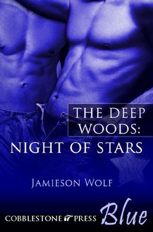 Night of Stars [The Deep Woods 3]  by  Jamieson Wolf