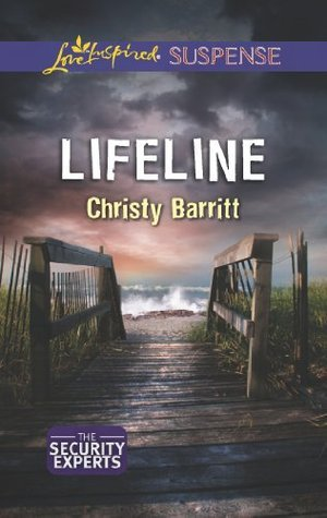 Lifeline (The Security Experts #2)  by  Christy Barritt