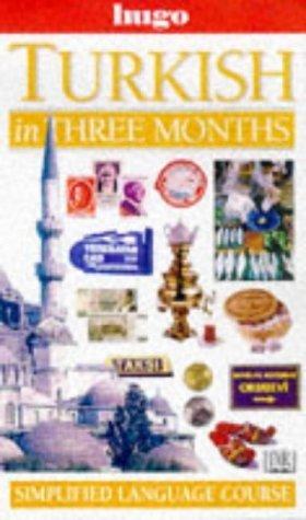 Turkish In Three Months  by  Bengisu Rona