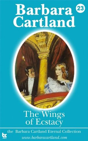 23 The Wings of Ecstacy  by  Barbara Cartland